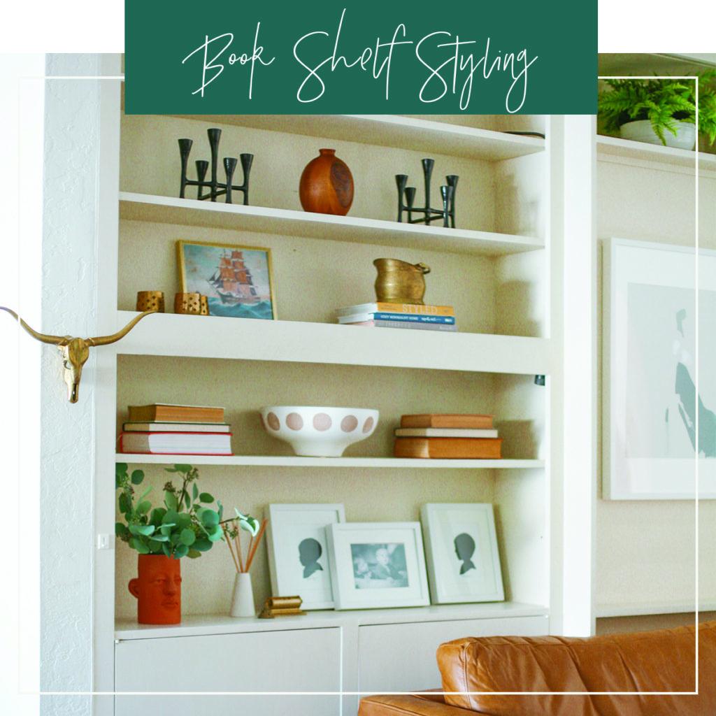 Book Shelf Styling Tips - Junk In The Trunk Vintage Market